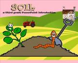Soil - A Third Grade PowerPoint Introduction