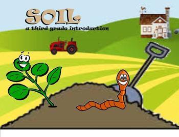 Soil - A Third Grade SmartBoard Introduction