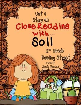 Soil Close Reading 2nd Grade 2013 Reading Street Unit 4 Story 3