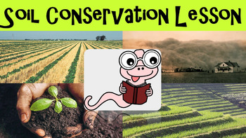 Soil Conservation No Prep Lesson With Power Point Worksheet And