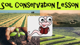 Soil Conservation No Prep Lesson with Power Point, Workshe