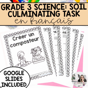 Soil Culminating Task: French Version