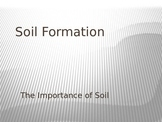 Soil Formation PowerPoint presentation