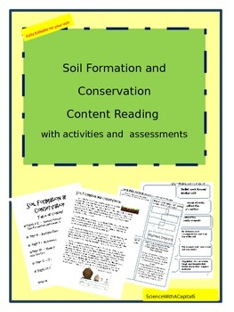Soil Formation and Conservation Content Reading with Activities and Assessments