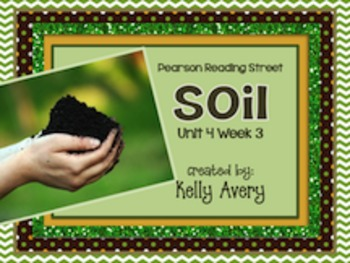 2nd Grade Reading Street Soil 4.3
