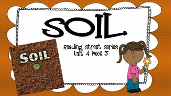 Soil {Reading Street Series Grade 2}