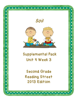 Soil, Reading Street Unit 4 Week 3 Resource Pack