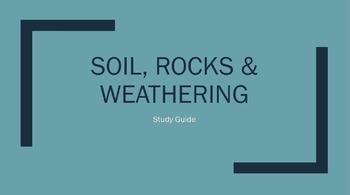 Soil, Rocks, Weathering Study Guide