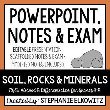 Soil, Rocks and Minerals PowerPoint, Notes & Exam (Differe