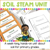 Soil STEAM Unit | Science Stations for Primary Grades