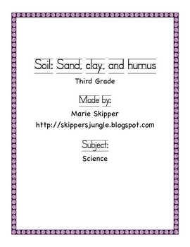 Soil: Sand, Clay, and Humus