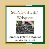 Soil Virtual Lab/Webquest
