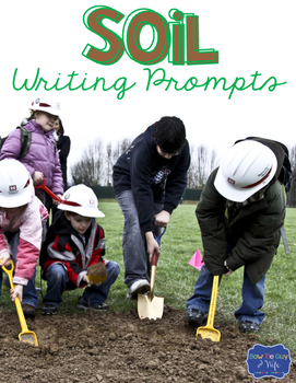 Soil Writing Prompts