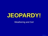 Soil and Erosion - Jeopardy Review