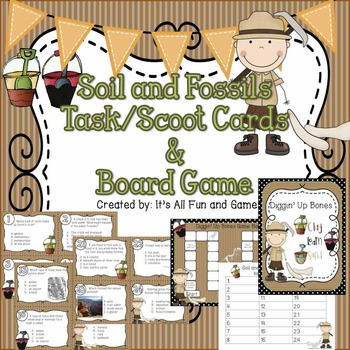 Soil and Fossils Task / Scoot Cards & Game board