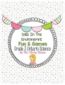 Soils In The Environment   Fun & Games   Grade 3 Ontario Science