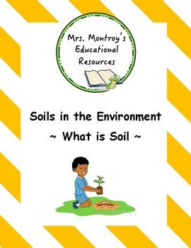 Soils Lesson 1 - What is Soil?
