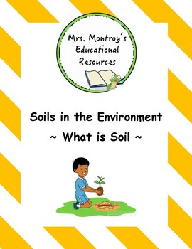 Soils Lesson 1 - What is Soil?