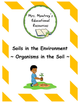 Soils Lesson 10 - Organisms in the Soil