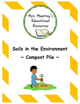 Soils Lesson 9 - Compost Pile
