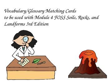 FOSS Soils, Rocks, and Landforms Investigation 4 Vocab/Glossary Matching Cards