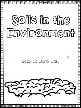 Soils in the Environment - Personal Word Wall