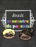 Soirée rencontre de parents - Meet the teacher FRENCH - VERSION SEPTEMBRE 2015