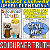Sojourner Truth: Biography Reading Passage: Civil War