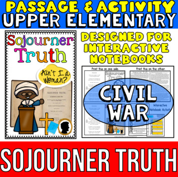 Sojourner Truth: Biography Reading Passage: Civil War