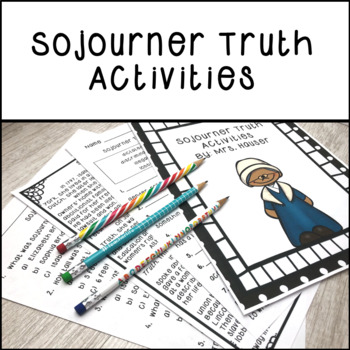 Sojourner Truth Activities | Distance Learning