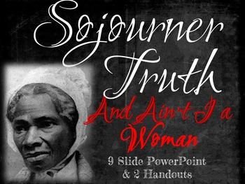 Sojourner Truth: And Ain't I a Woman