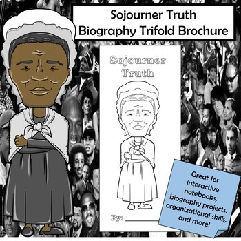 Sojourner Truth Biography Trifold Brochure