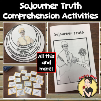 Sojourner Truth Reading Passage and Comprehension Questions