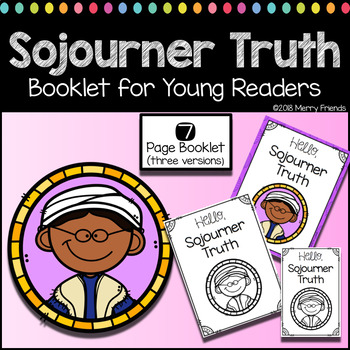 Sojourner Truth Booklet for Young Readers - Emergent Reader Womens History
