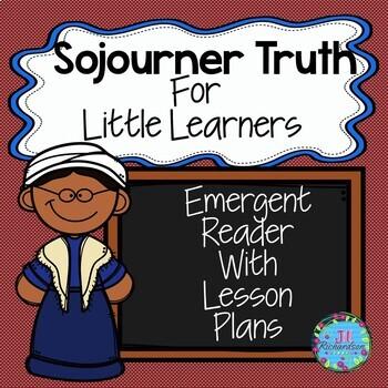 Sojourner Truth Activities  Black History Month Emergent Reader