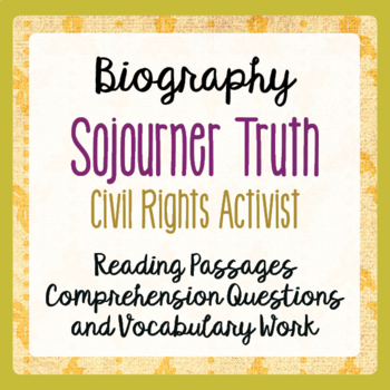 Sojourner Truth Informational Texts, Activities Black History, Women's History
