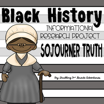 Sojourner Truth- Informational Writing