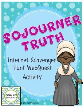 Sojourner Truth Internet Scavenger Hunt WebQuest Activity