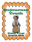 Sojourner Truth Literacy Companion {Lexile 480}