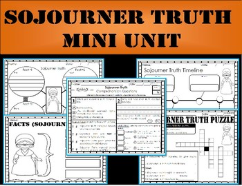 Sojourner Truth: Mini Unit (Black History Month Activities)