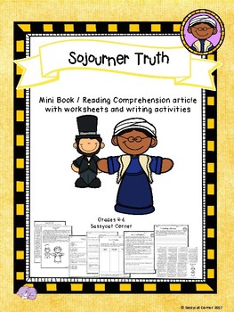 Sojourner Truth Mini Book Foldable and Comprehension Packet