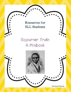 Sojourner Truth Minibook for ELL Students