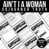 "Sojourner Truth's ""Ain't I A Woman"" Mini Unit PRINT and DIGITAL"