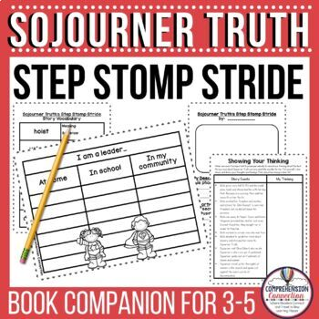 Sojourner Truth's Step-Stomp Stride Book Companion