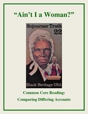 """Sojourner Truth's """"Ain't I a Woman"""" Speech -- Comparing Differing Accounts"""