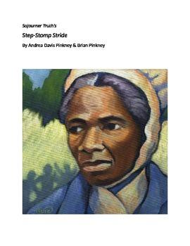 Sojourner Truth's Step-Stomp Stride