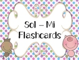 Sol-Mi Flashcards