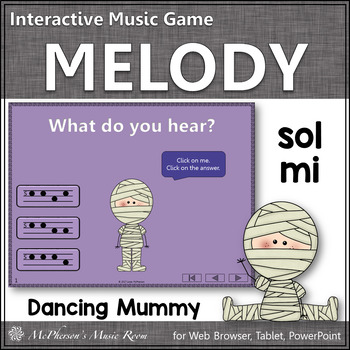 Sol Mi Interactive Melody Game {Dancing Mummy}