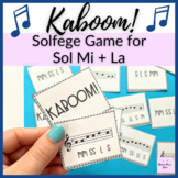 Sol-Mi and Sol-La-Mi Kaboom! for Elementary Music Centers