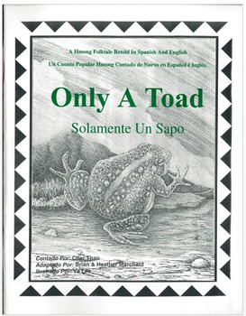Solamente Un Sapo- A Spanish Version of a Hmong Folktale